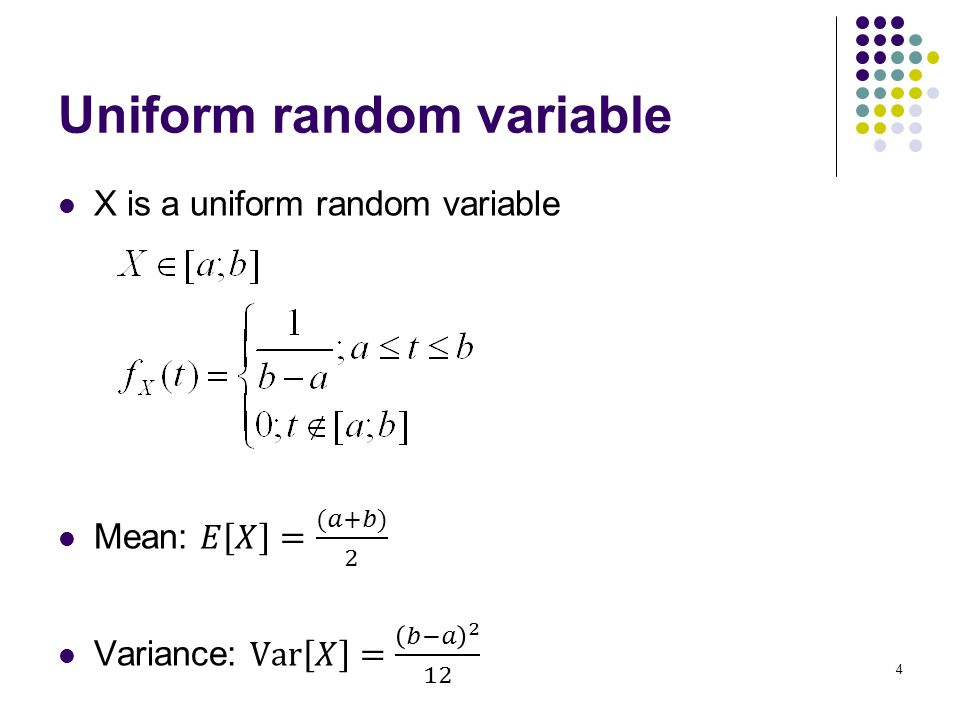 4 Uniform random variable