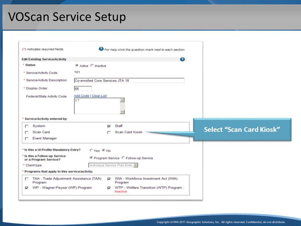 VOScan Service Setup Select Scan Card Kiosk