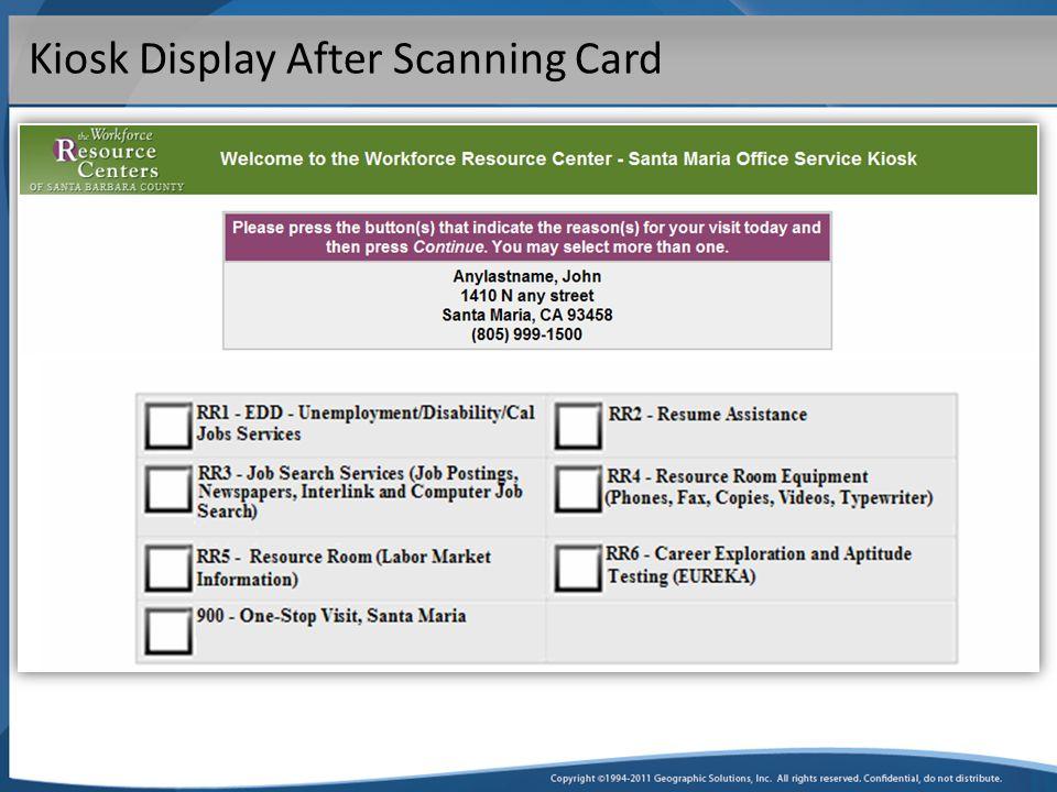 Kiosk Display After Scanning Card