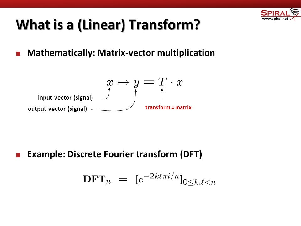 What is a (Linear) Transform.