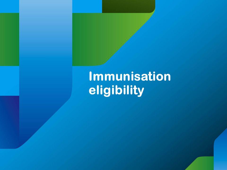 Immunisation eligibility