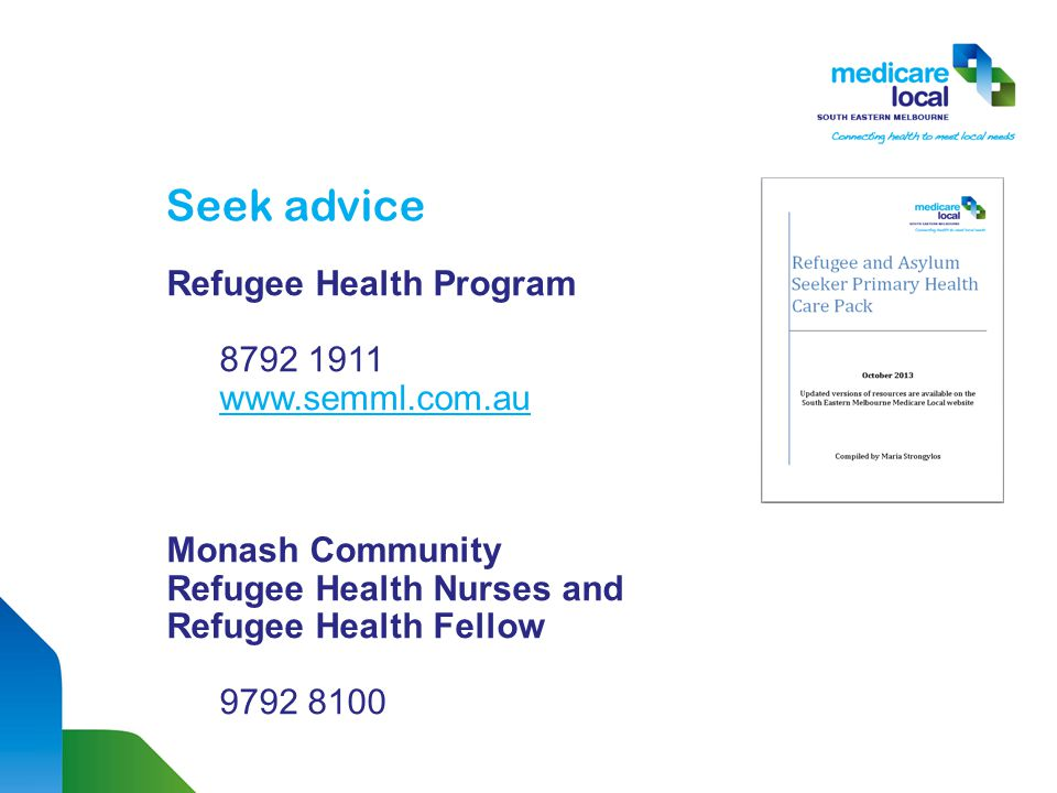Seek advice Refugee Health Program Monash Community Refugee Health Nurses and Refugee Health Fellow