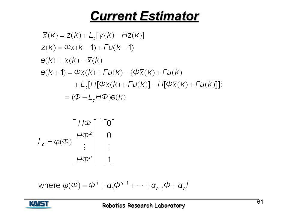 Robotics Research Laboratory 61 Current Estimator