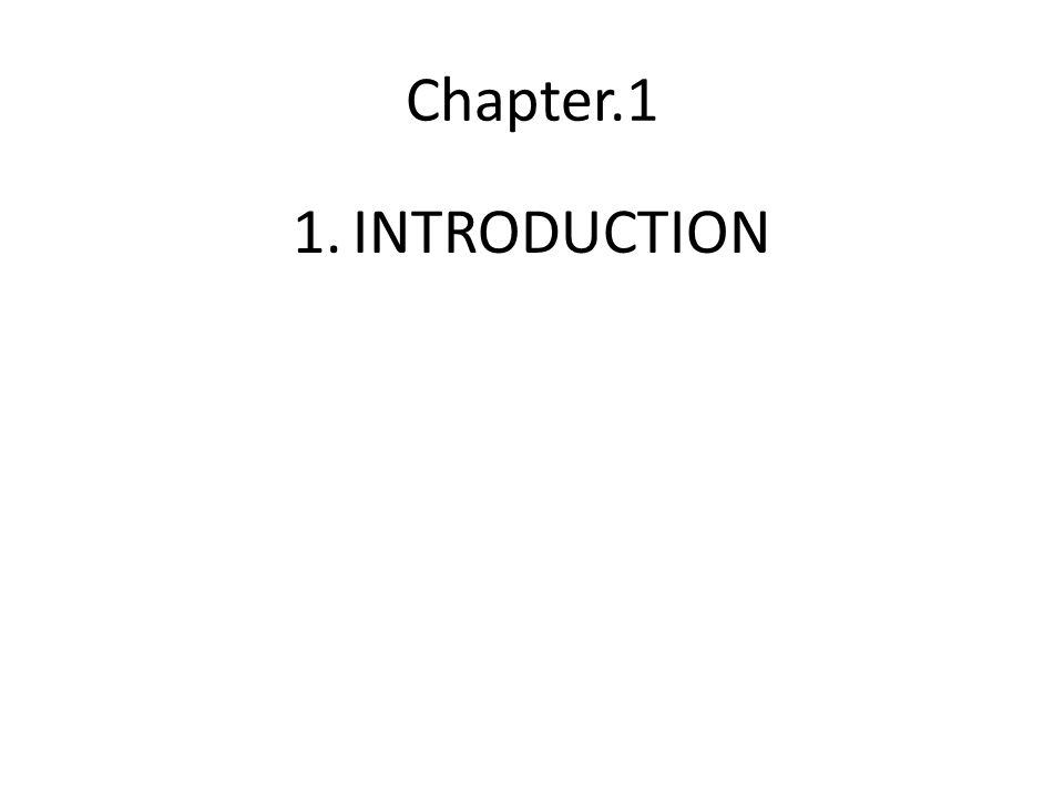 Chapter.1 1.INTRODUCTION
