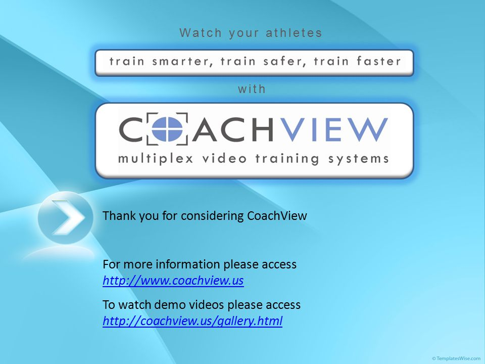Thank you for considering CoachView For more information please access http://www.coachview.us http://www.coachview.us To watch demo videos please access http://coachview.us/gallery.html http://coachview.us/gallery.html
