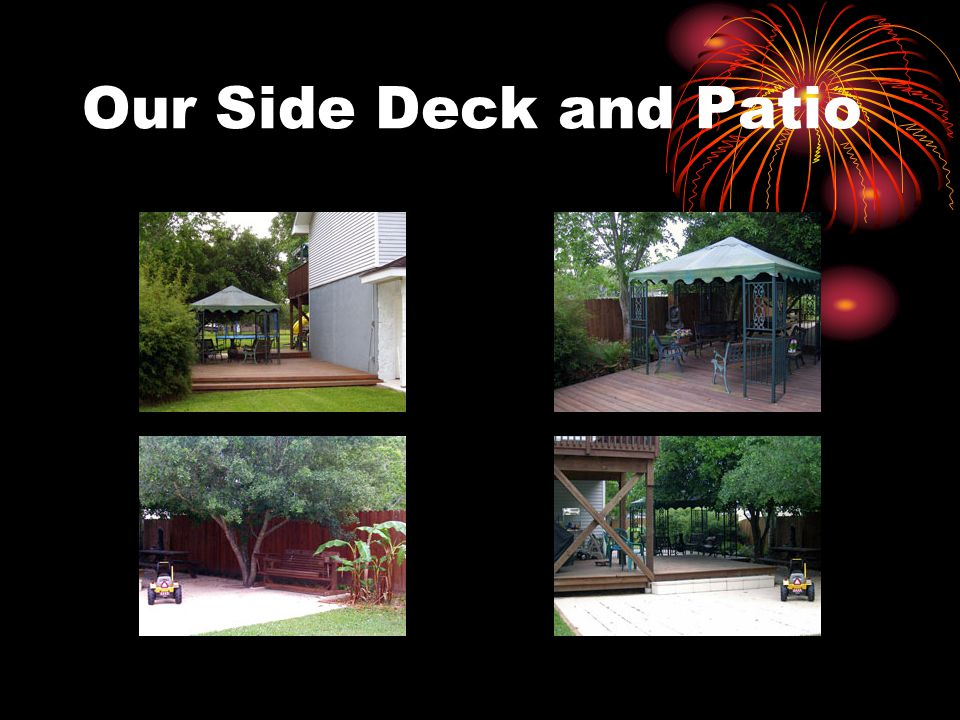 Our Side Deck and Patio