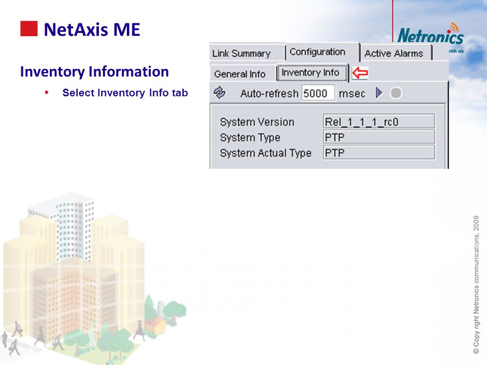 Inventory Information  Select Inventory Info tab NetAxis ME