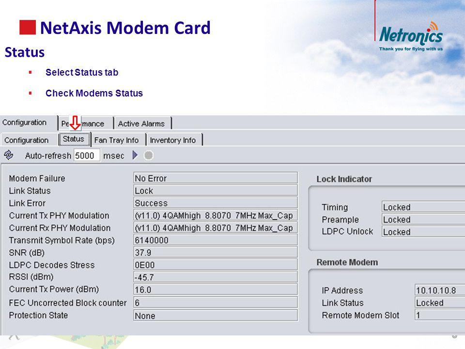 NetAxis Modem Card Status  Select Status tab  Check Modems Status