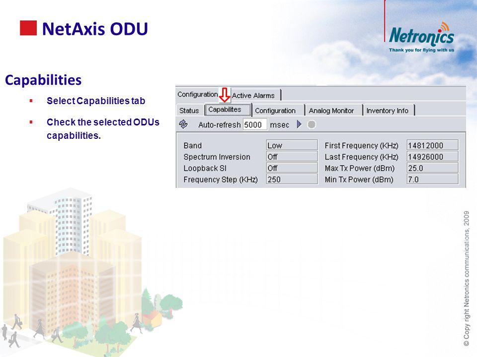 Capabilities  Select Capabilities tab  Check the selected ODUs capabilities.