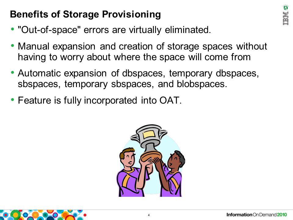 Benefits of Storage Provisioning