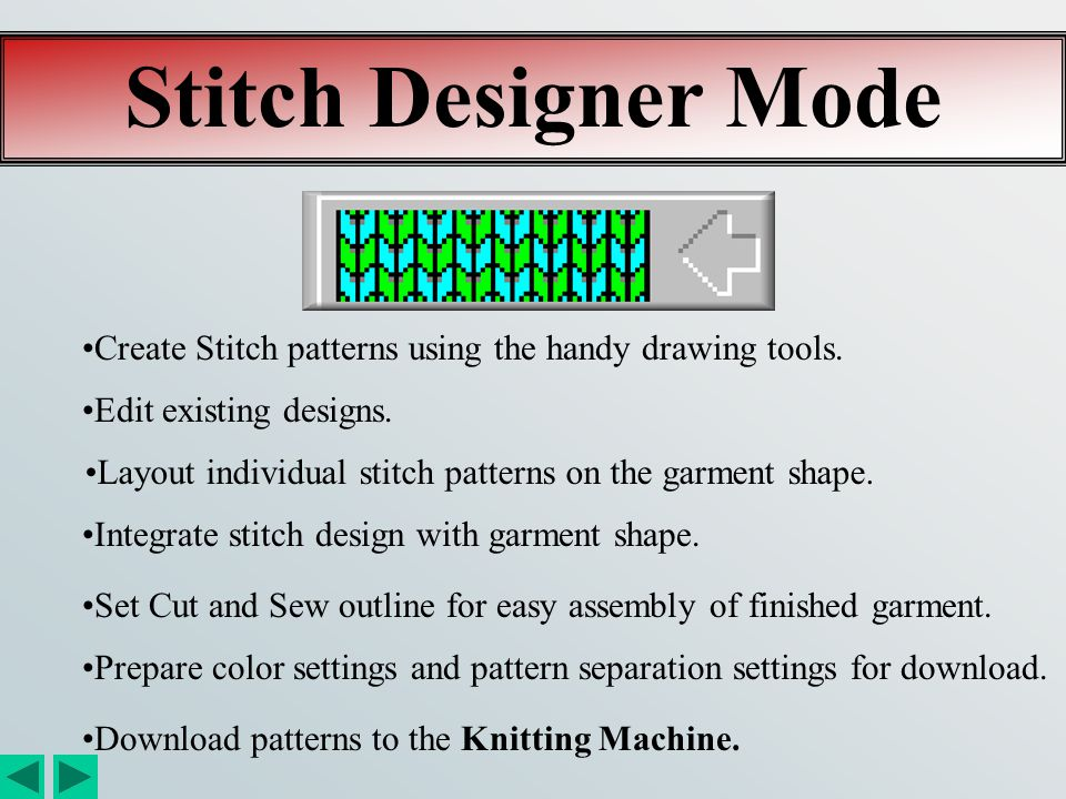 Original Pattern Drafting Mode Create your own unique garment styles. Input patterns shapes from charts or sewing patterns. Import patterns from Stand