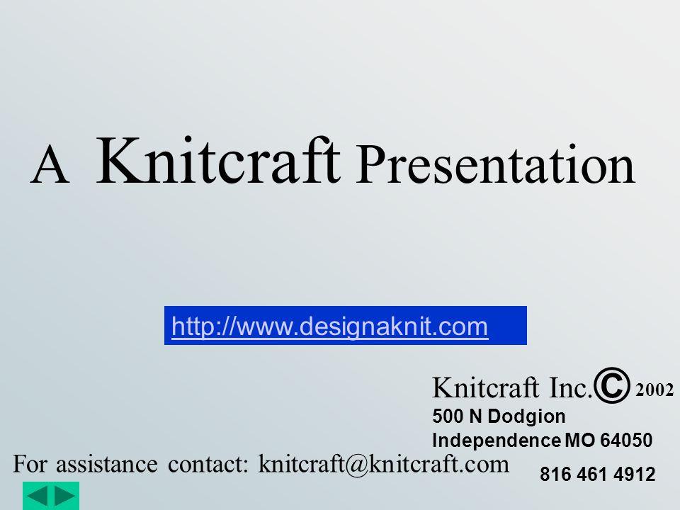 DesignaKnit Basics Introduction to opening screen and menus Using Standard Shaping Mode