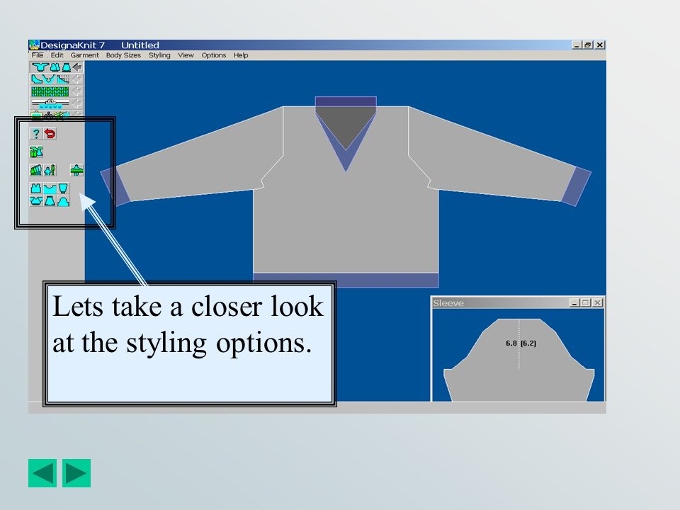 Our Basic Garment is now finished and saved. There are several styling options you can choose from in Standard Styling Mode that allow you to modify r