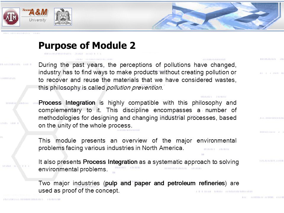 A&MA&M University Texas 2.2.3 INDUSTRIAL PROCESSES IN THE PETROLEUM REFINING INDUSTRY The process of oil refining involves five major processes which are briefly described: SEPARATION PROCESSES These processes involve separating the different fractions of hydrocarbon compounds that make up crude oil base on their boiling point differences.