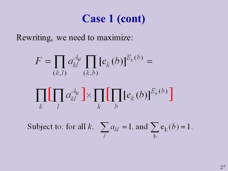 27 Case 1 (cont) Rewriting, we need to maximize: