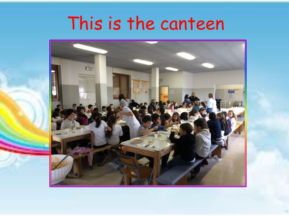 This is the canteen