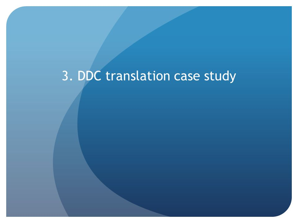 3. DDC translation case study