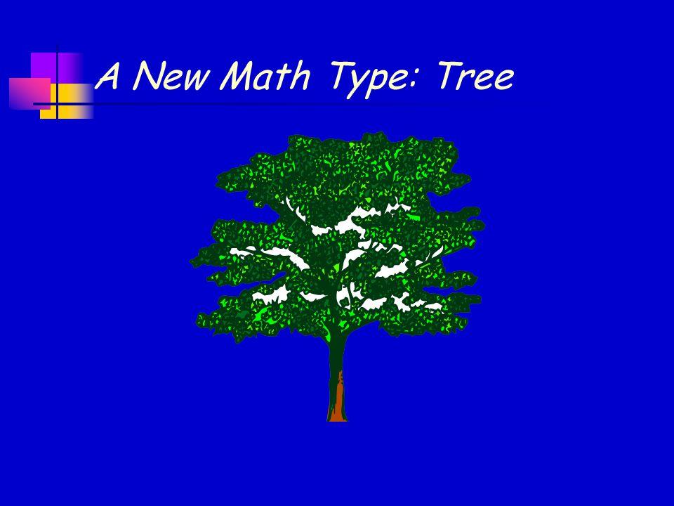 A New Math Type: Tree