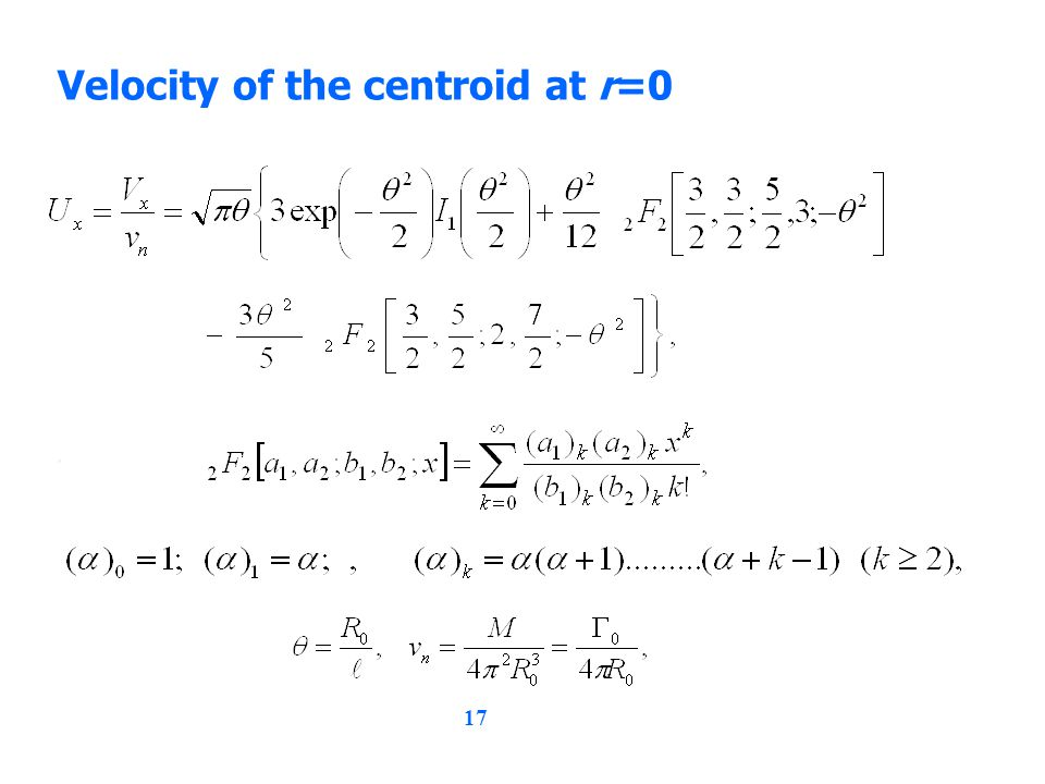 17 Velocity of the centroid at r=0,