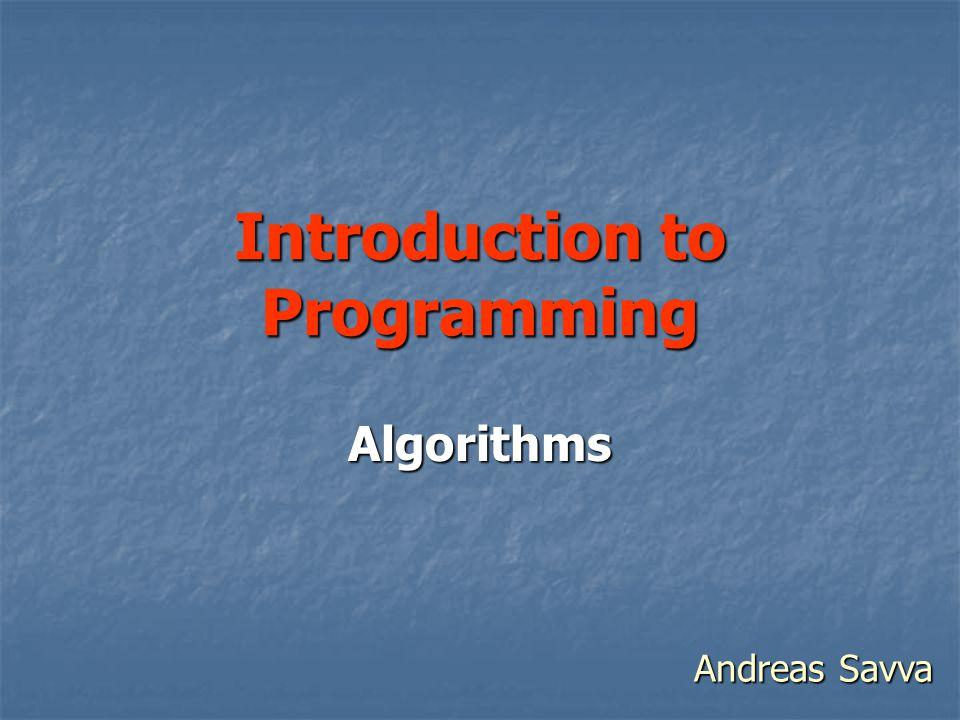 Introduction to Programming Algorithms Andreas Savva