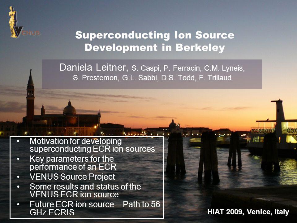 Superconducting Ion Source Development in Berkeley Daniela Leitner, S. Caspi, P. Ferracin, C.M. Lyneis, S. Prestemon, G.L. Sabbi, D.S. Todd, F. Trilla