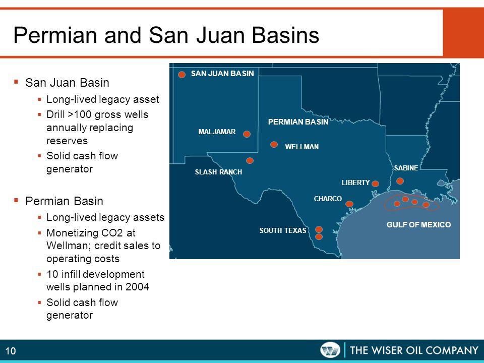 10 Permian and San Juan Basins  San Juan Basin  Long-lived legacy asset  Drill >100 gross wells annually replacing reserves  Solid cash flow gener