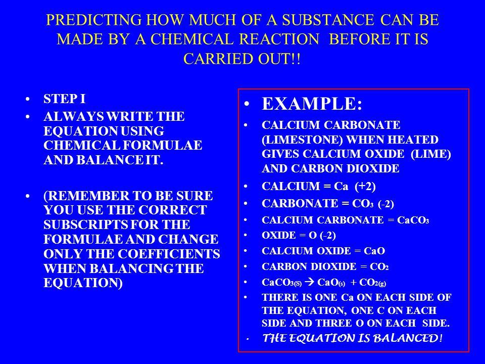Limiting Reactant Problem: Given the reaction: 1Ca + 1Cl 2  1CaCl 2.