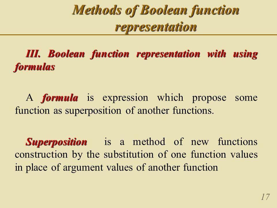 17 Methods of Boolean function representation III.