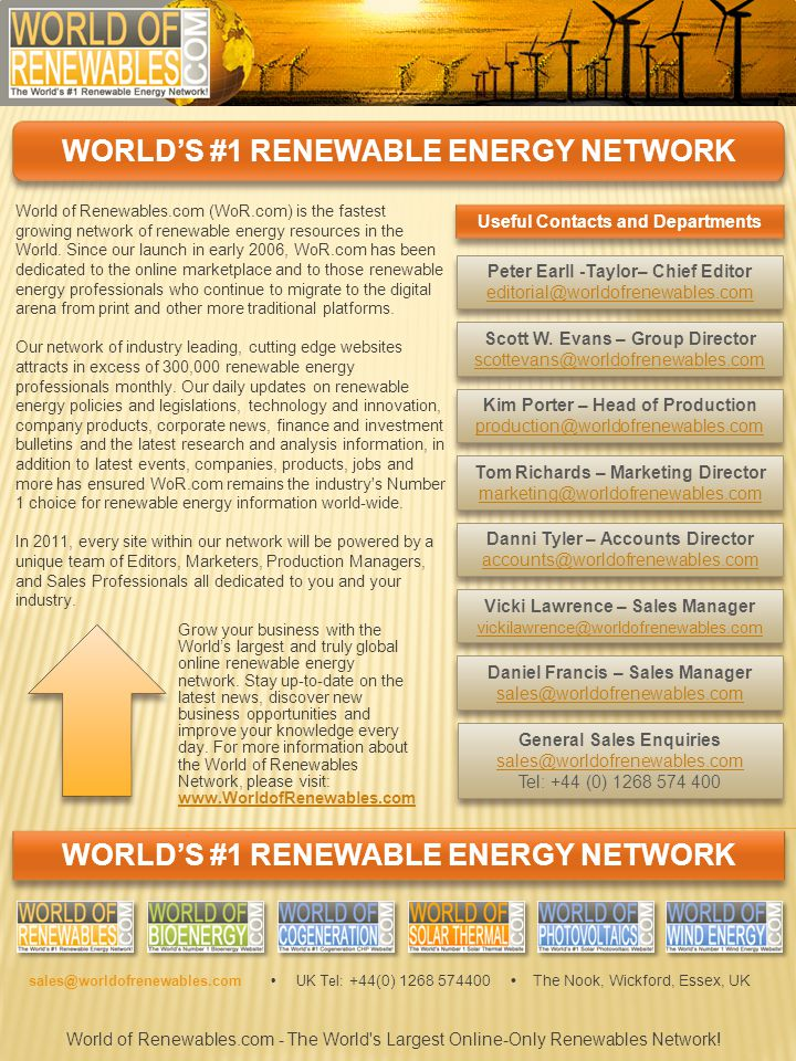 WORLD'S #1 RENEWABLE ENERGY NETWORK World of Renewables.com (WoR.com) is the fastest growing network of renewable energy resources in the World.