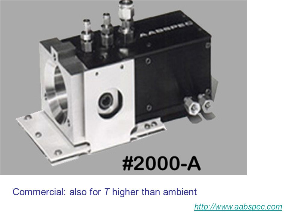 Commercial: also for T higher than ambient http://www.aabspec.com