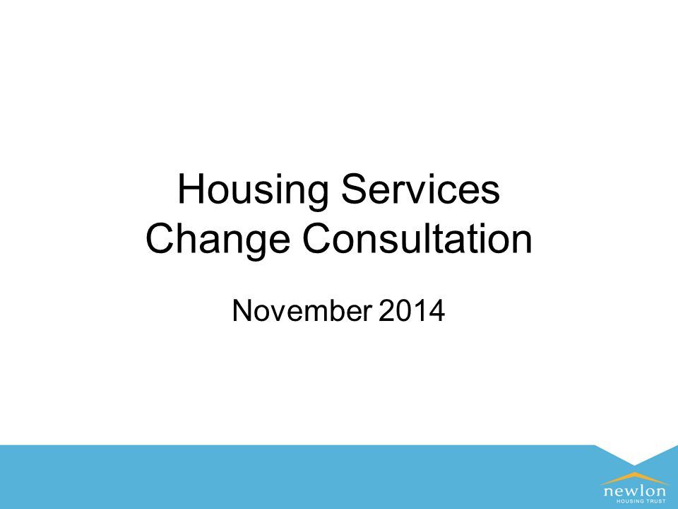 Housing Services Change Consultation November 2014