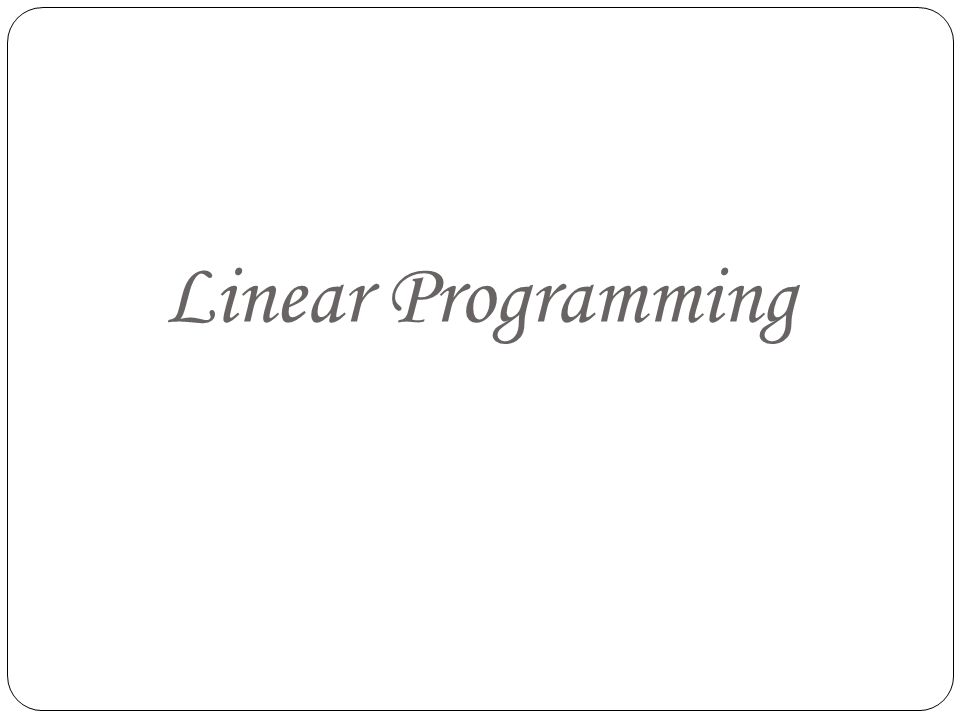 Introduction: Linear Programming deals with the optimization (max.