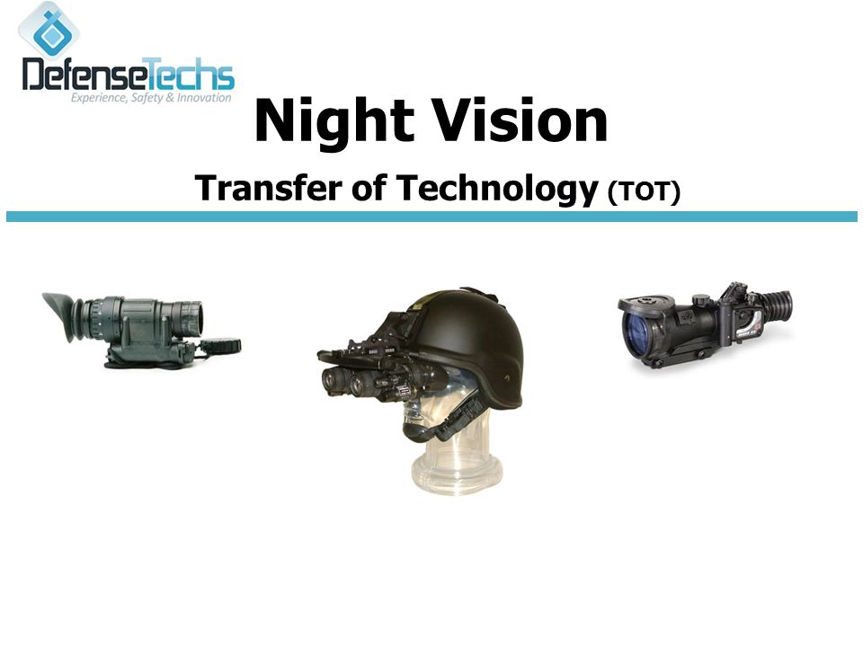 Night Vision Transfer of Technology (TOT(