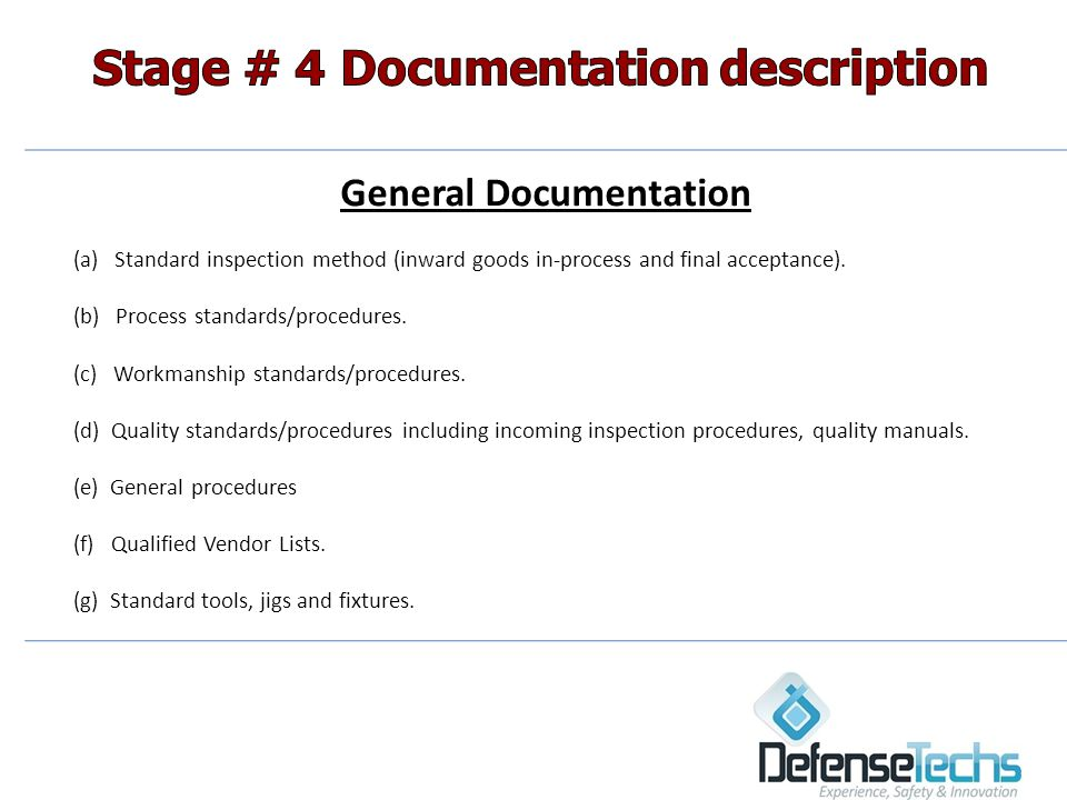 General Documentation (a) Standard inspection method (inward goods in-process and final acceptance).