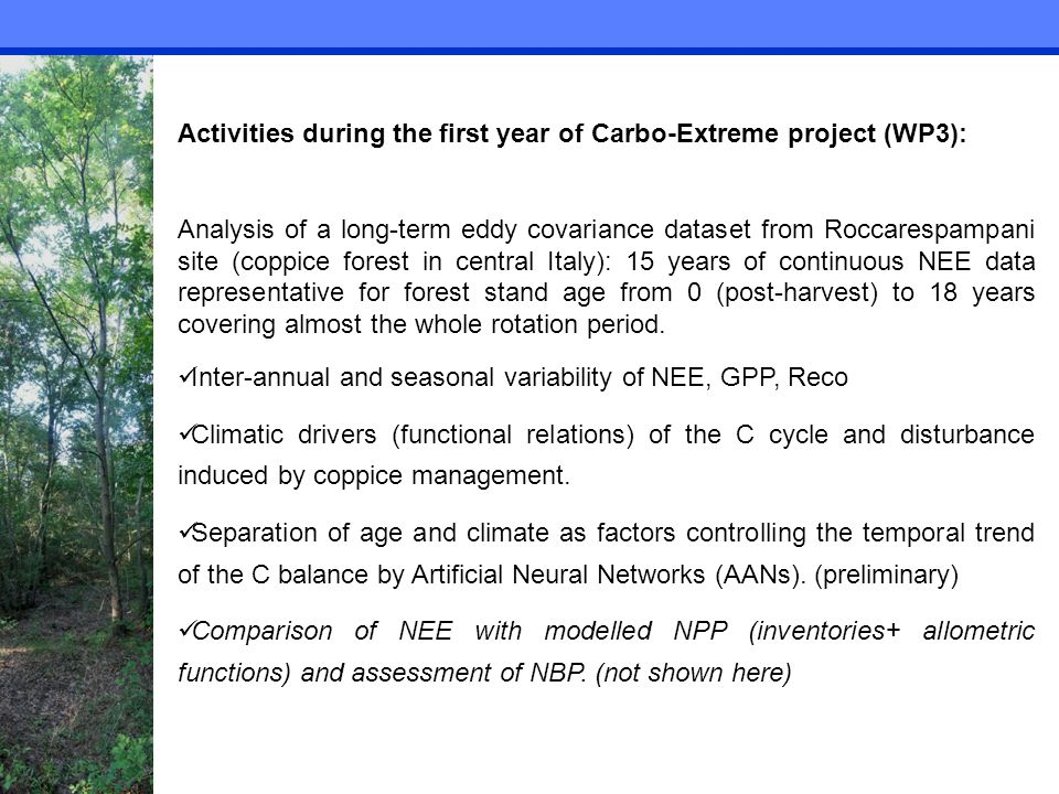 Activities during the first year of Carbo-Extreme project (WP3): Analysis of a long-term eddy covariance dataset from Roccarespampani site (coppice fo