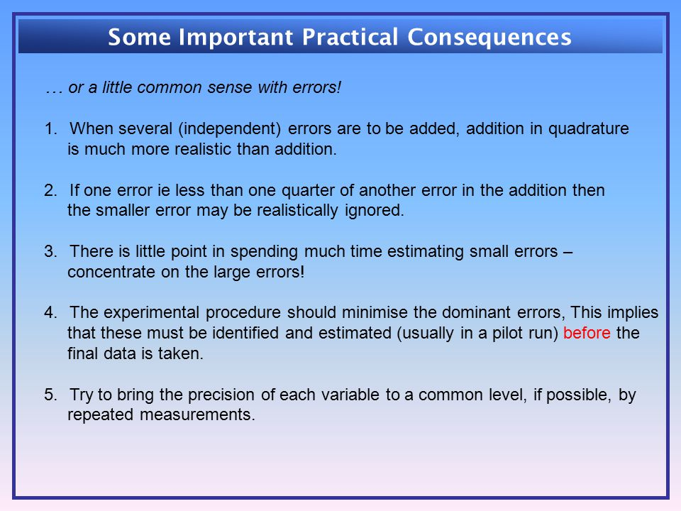 Some Important Practical Consequences … or a little common sense with errors.