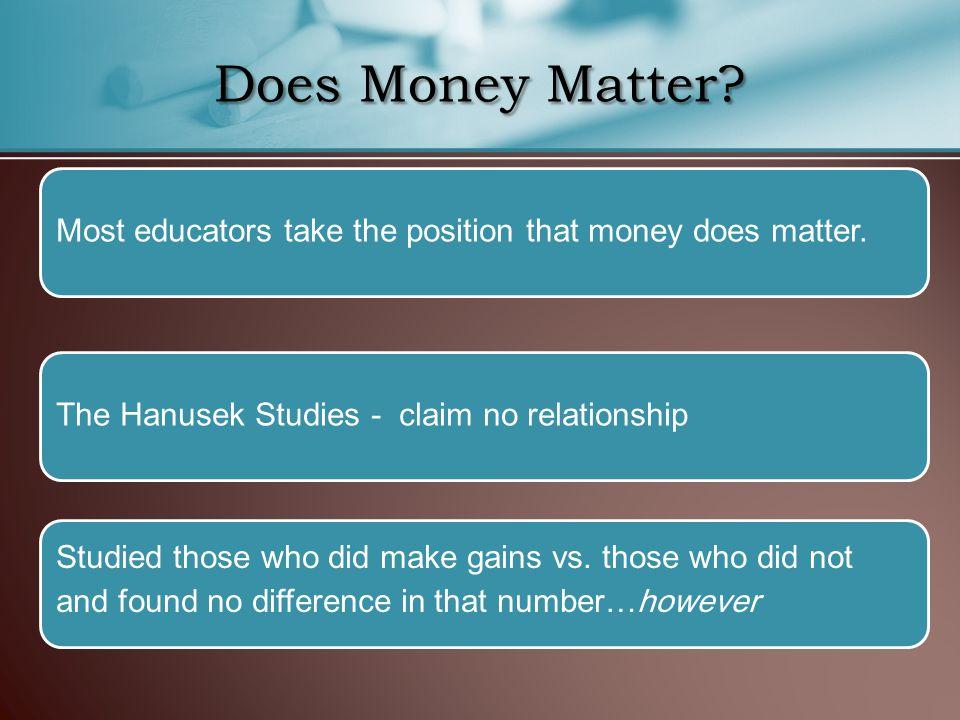 Does Money Matter.