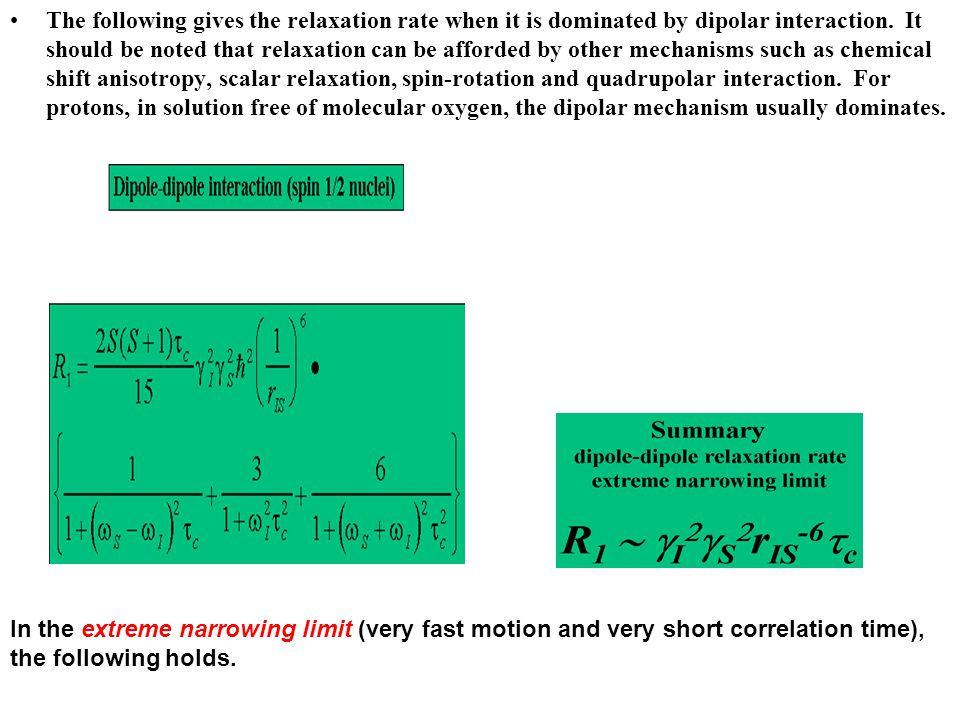 The following gives the relaxation rate when it is dominated by dipolar interaction.