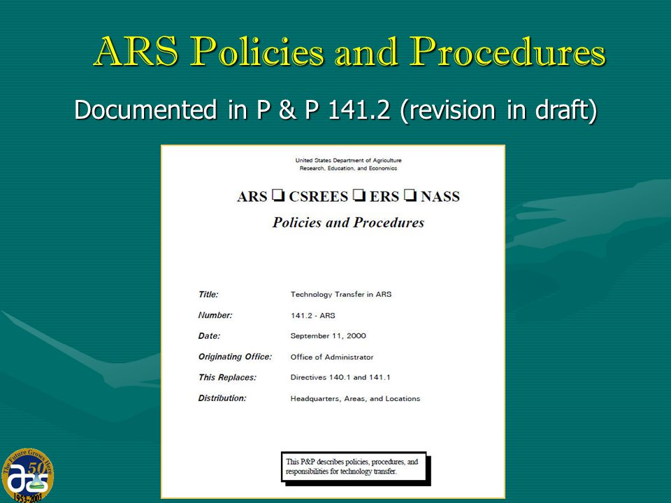 17 ARS Policies and Procedures Documented in P & P 141.2 (revision in draft)