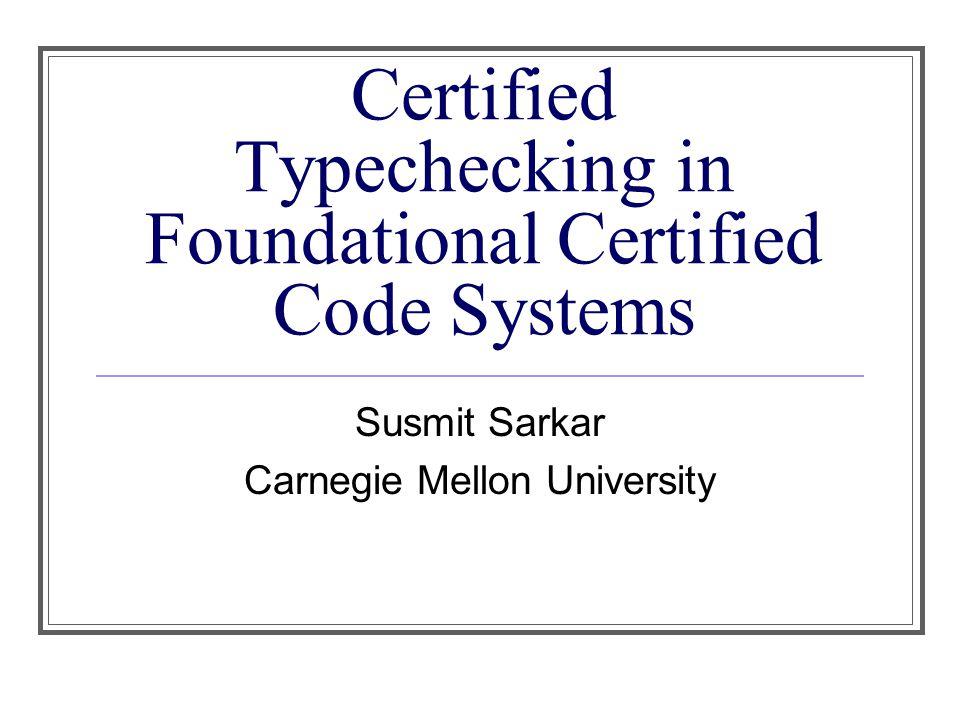 Example: Simply Typed Lambda typecheck : Context -> Pi 'tm:LF(term).