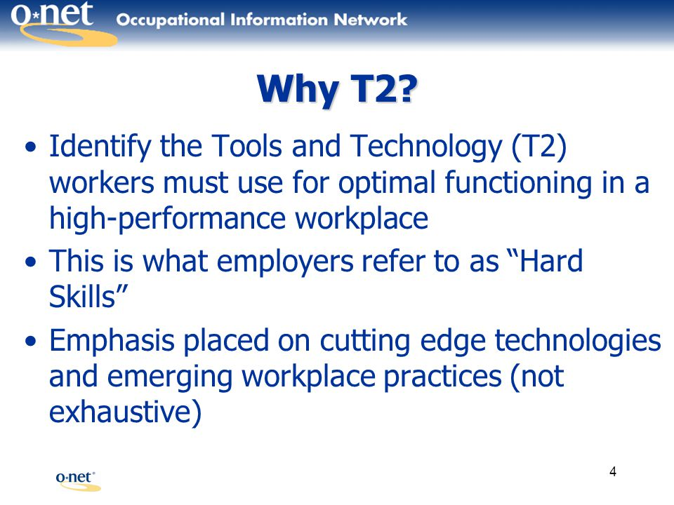 5 How T2 Can Be Used - Identify Impact of Innovation Understand how tools and technology have changed occupations –Medical Records and Health Information Technicians Computer-based record keeping software indicates a radical change in skills required –Paralegals and Legal Assistants Increased use of software suites aimed at organizing and preparing legal cases for litigation –Chemists T2s such as high-pressure liquid chromatography systems and mass spectrometers are early indicators of the transformation to nanotechnology