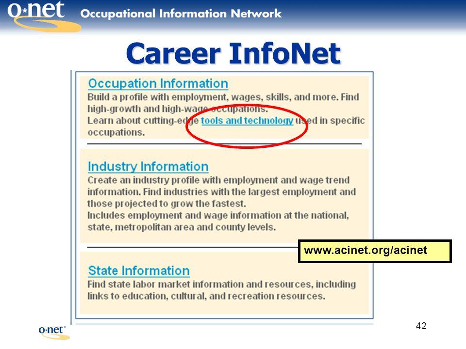 42 Career InfoNet www.acinet.org/acinet