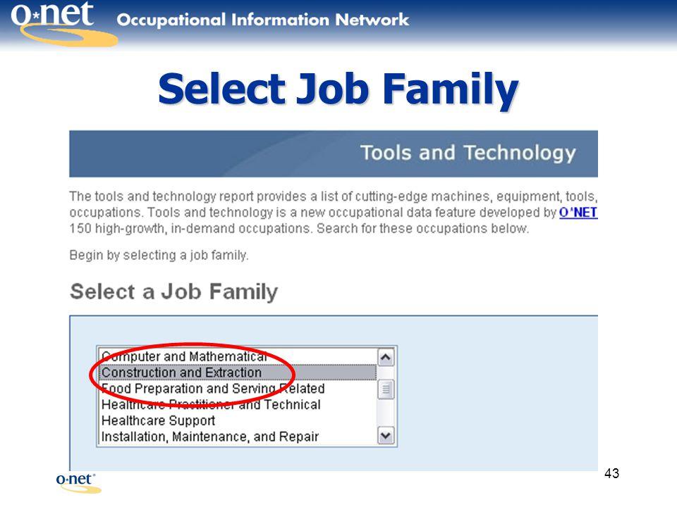 43 Select Job Family