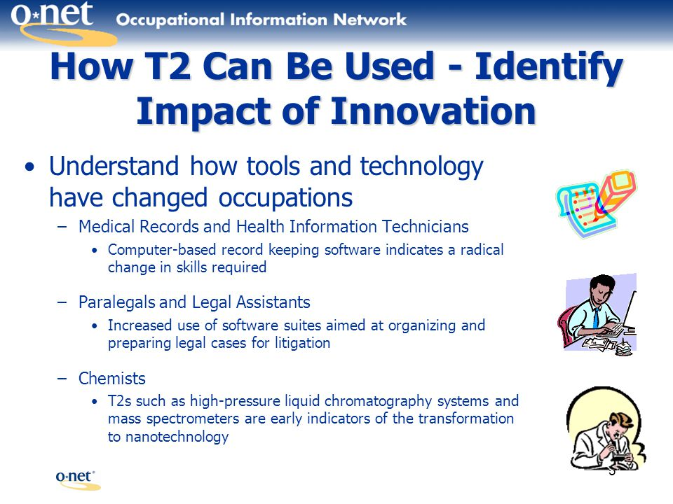 6 How T2 Can Be Used - Workers Understand occupation and job requirements Identify education and training needs Develop resumes Search occupations by software, equipment, tool, and technology