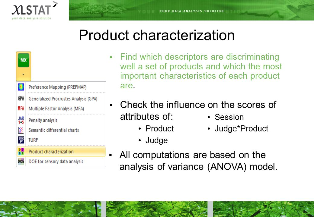 Product characterization  Find which descriptors are discriminating well a set of products and which the most important characteristics of each product are.