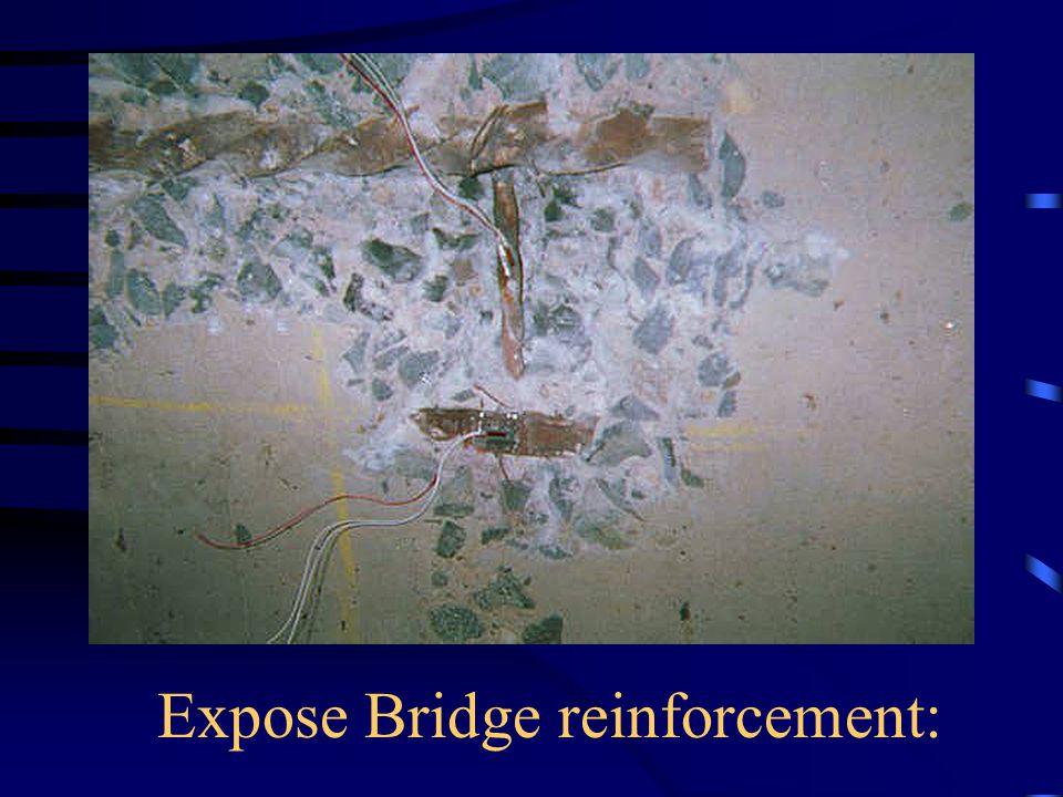 Expose Bridge reinforcement: