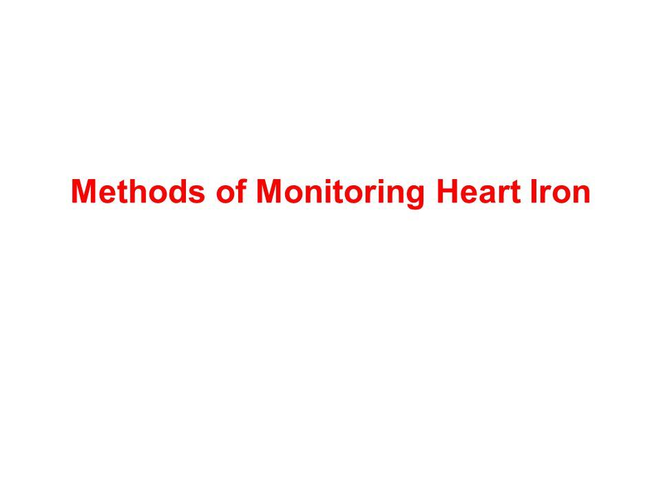 Methods of Monitoring Heart Iron