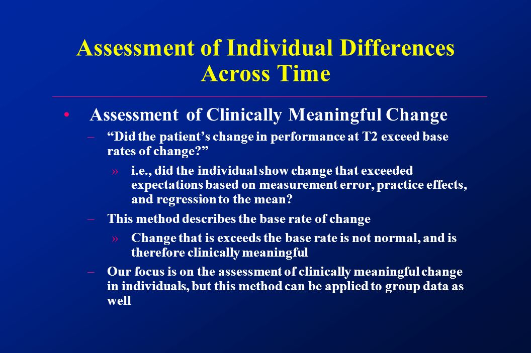 Assessment of Clinically Meaningful Change – Did the patient's change in performance at T2 exceed base rates of change »i.e., did the individual show change that exceeded expectations based on measurement error, practice effects, and regression to the mean.