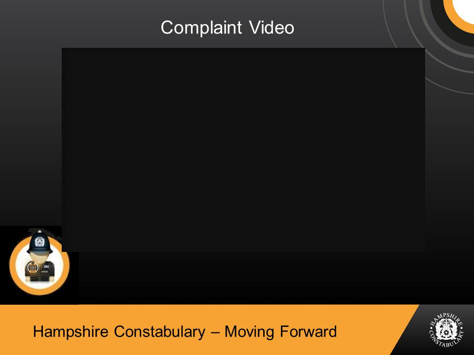 Hampshire Constabulary – Moving Forward Complaint Video