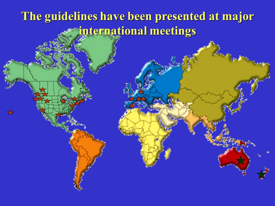 The guidelines have been presented at major international meetings